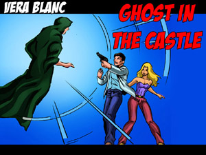 Vera Blanc: Ghost In The Castle